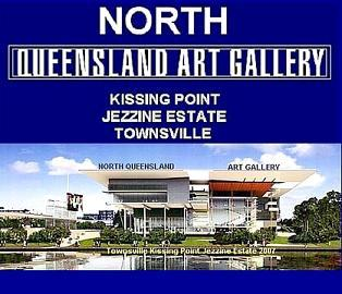 ENTER THE PROPOSED MUSEUM/GALLERY FOR NORTH QLD